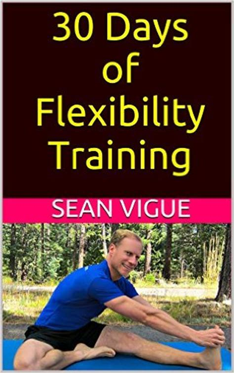 30 days of books 30 days of flexibility vigue fitness