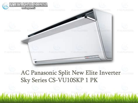 Ac Panasonic 1 Pk Di Jakarta ac panasonic cs vu10skp 1 pk split new elite inverter sky