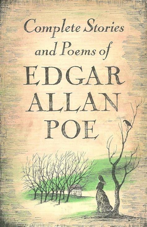 biography book edgar allan poe poe edgar allan complete stories poems doubleday