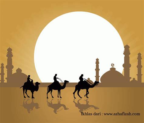 Hijrah From salam maal hijrah 1436h doa akhir dan awal tahun