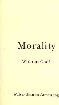 analysis of frankenstein morality without god morality without god chauncey stillman professor of