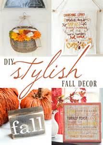 Diy Fall Decor Ideas - stylish diy fall d 233 cor the best of life 174 magazine