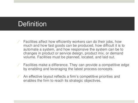 facility layout and design definition design of production and service systems facilities