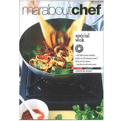 comment cuisiner avec un wok 100 recettes rapides au wok