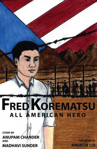fred korematsu quotes fred korematsu s quotes and not much quotationof