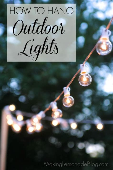 how to attach string lights how to hang outdoor lights without walls what an easy and