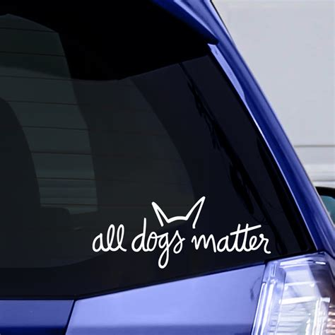 All Dogs Matter Vinyl Window Sticker Iheartdogs Com Window Decal Template