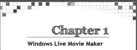 getting started tutorial windows live movie maker book review getting started with windows live movie