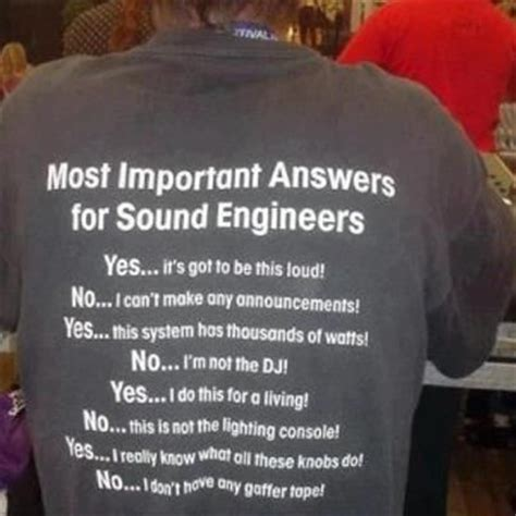 Sound Engineer Meme - sound engineer best t shirt misc spectrum pinterest