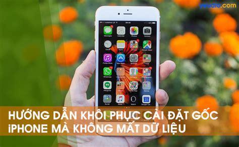 reset samsung khong mat du lieu l 224 m thế n 224 o để reset iphone m 224 kh 244 ng mất dữ liệu