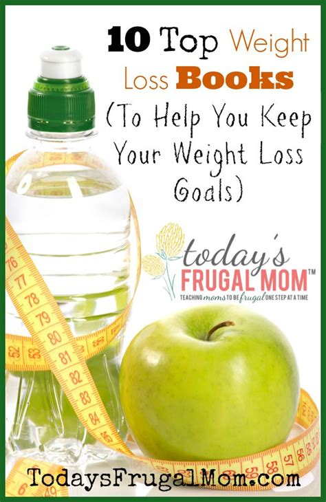 Top 10 Weight Loss Books by 10 Top Weight Loss Books To Help You Keep Your Weight