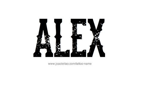 tattoo ideas for the name alex alex name tattoo designs