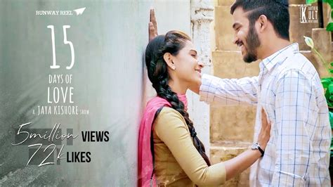 one day love short film 15 days of love telugu short film 2017 a jayakishore