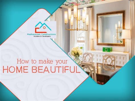 Make Your Home Beautiful | how to make your home beautiful
