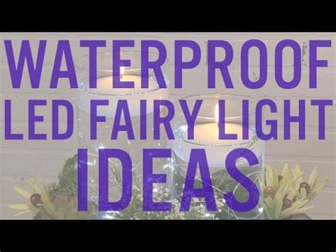 fully submersible fairy lights 4 ways to use fully submersible led fairy lights youtube