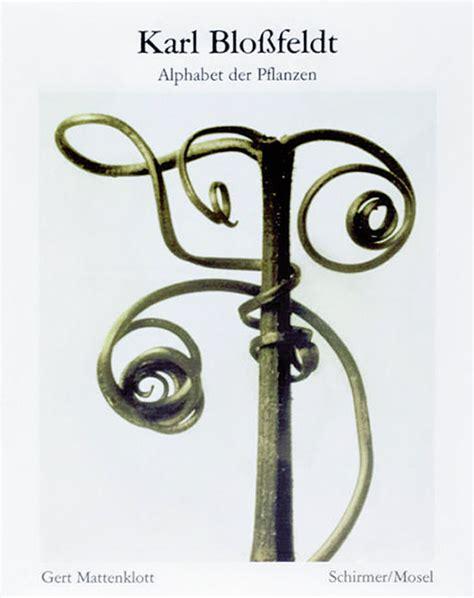 karl blossfeldt alphabet of karl blossfeldt alphabet der pflanzen