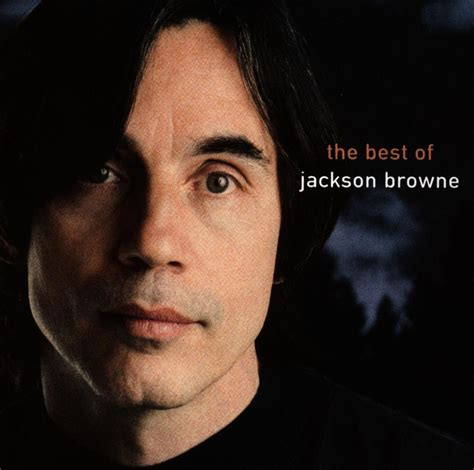 the best of jackson browne jackson browne the barricades of heaven lyrics genius