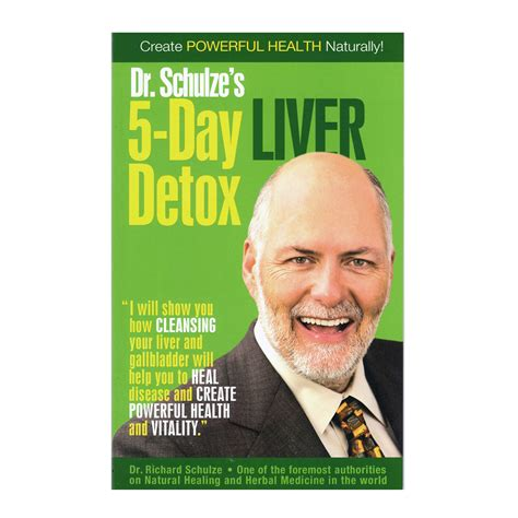 Dr Schulze 30 Day Detox by Dr Richard Schulze S 5 Day Liver Detox Booklet Free On