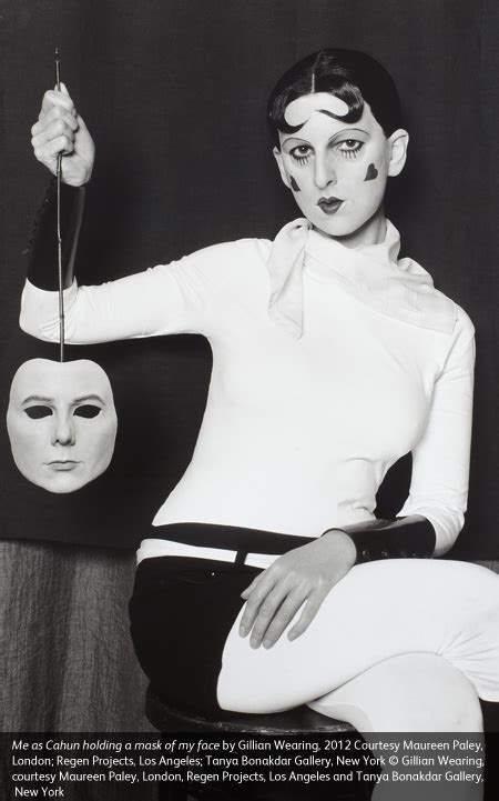 gillian wearing and claude cahun behind the mask another mask home