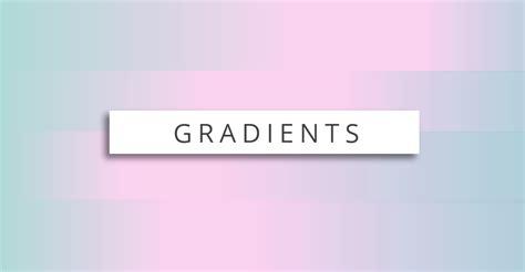 vector gradient tutorial tutorials how to use gradients