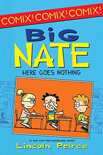 Big Nate Here Goes Nothing Lincoln Peirce 9780062086969