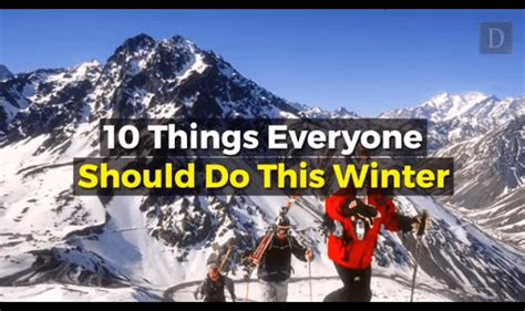 10 Things To Do With In Winter by 10 Things Everyone Should Do This Winter Visualistan