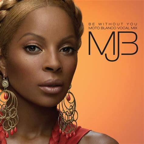 Kitchen J Blige Mp3 J Blige Be Without You Moto Blanco Vocal Mix