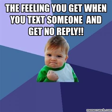Memes Without Text - the feeling you get when you text someone and get no reply