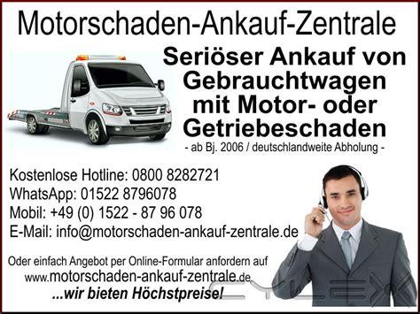 Auto Mit Motorschaden Verkaufen Braunschweig by Motorschaden Ankauf Zentrale Autoh 228 User Autoh 228 Ndler In
