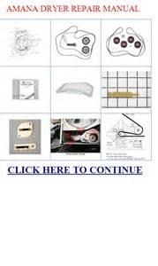 Amana Clothes Dryer Troubleshooting Amana Dryer Repair Manual Amana Dryer Repair