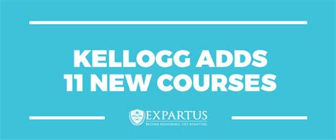 Kellogg Ai Mba by Expartus Mba Admissions Consulting Kellogg Adds 11 New