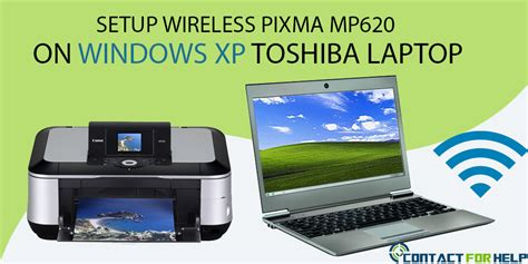 how to setup wireless pixma mp620 on windows xp toshiba laptop instant customer support