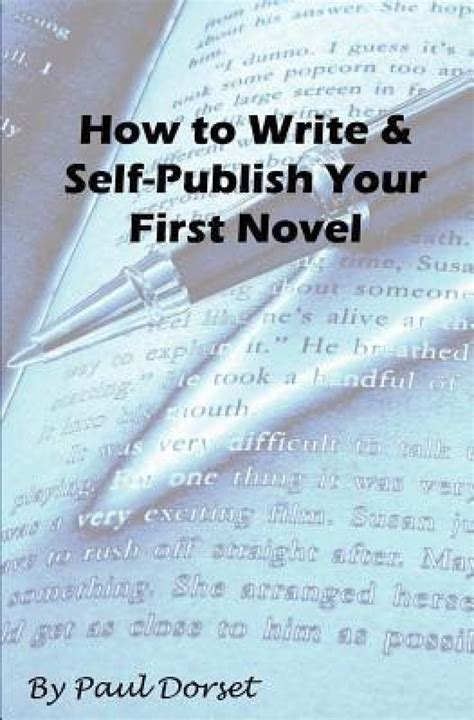 your story how to write and publish your book books how to write and self publish your novel writing