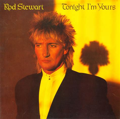 rod stewart swing songs rod stewart tonight i m yours vinyl lp album at discogs