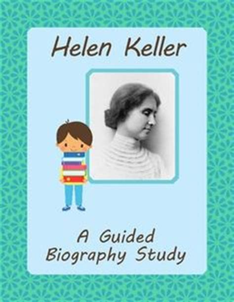 helen keller biography 4th grade helen keller on pinterest helen keller quotes sign