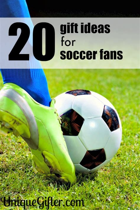 20 Gifts For Soccer Fans Unique Gifter