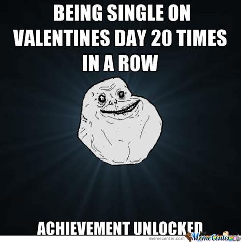 Valentines Day Single Meme - achivement unlocked memes best collection of funny