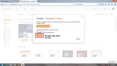 cara membuat template blog xml cara upload template blog format xml ke blog en klik