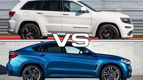 bmw jeep 2016 2016 jeep grand srt vs 2016 bmw x6 m