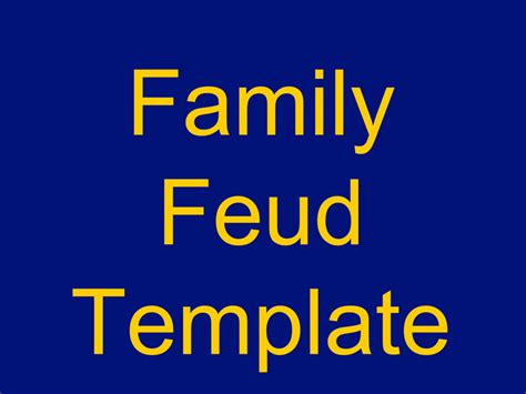 Family Feud Template Free 28 Images Free Family Feud Family Feud Template For Teachers