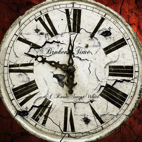 broken clocks a room swept white broken time 2012 187 core radio