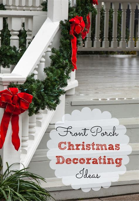 small front porch christmas decorating ideaschristmas front porch christmas decorating ideas and a speed