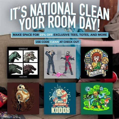 national clean your room day quot ript quot that awesome shirt