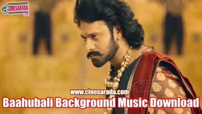 download mp3 from bahubali baahubali background music download prabhas bahubali