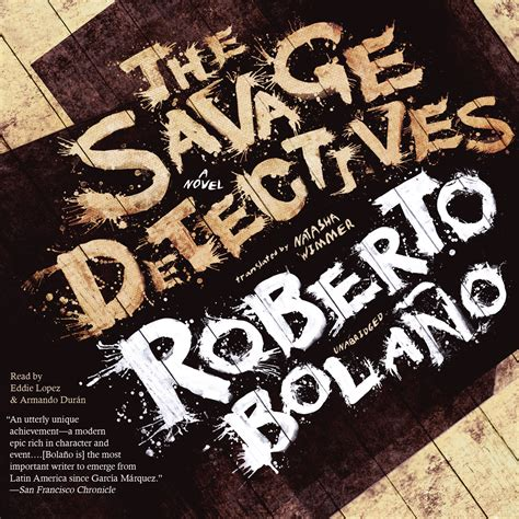 the savage detectives download the savage detectives audiobook by roberto bola 241 o for just 5 95