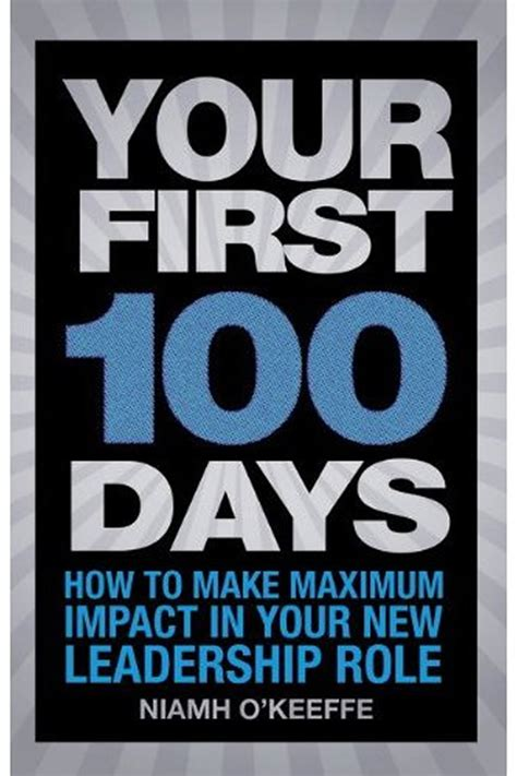 the new hr leader s 100 days how to start strong hit the ground running achieve success faster as a new human resources manager director or vp books publications first100