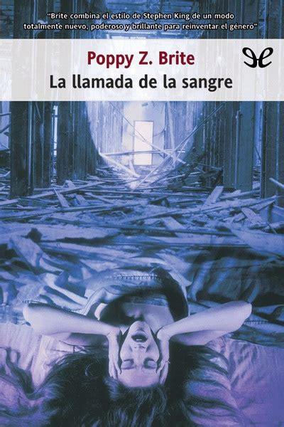 libro spanish novels llamada perdida libro la llamada de la sangre de poppy z brite descargar gratis ebook epub