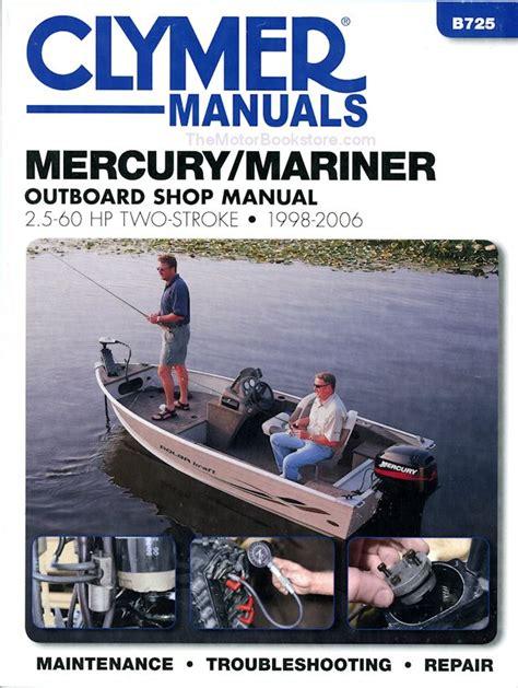 marine repair shop laurie mo mercury mariner repair manual by clymer 1998 2006 2 5