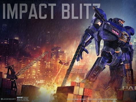 impact blitz pacific rim  wallpapercom