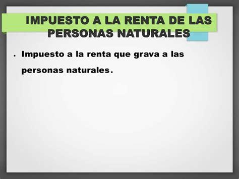 escalas de impuesto a la renta persona natural 2015 sunat aspectos del impuesto a la renta de las personas naturales